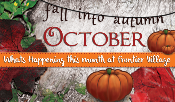Fall into Autumn at Frontier Village